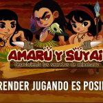 Amaru y Suyai: Te enseña a través de la aventura la cultura de Los Chinchorro