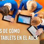 10 razones para utilizar las tablets en el aula