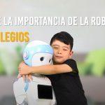 ¿Por qué se debe enseñar robótica en los colegios?