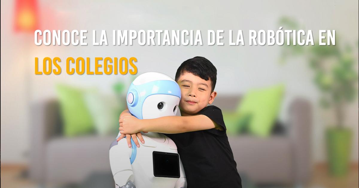 por que es importante el aprendizaje de la robotica en los colegios