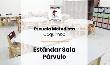 Implementación Estándar Sala Párvulo Escuela Metodista – Coquimbo