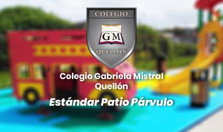 Implementación Estándar Patio Párvulos Colegio Gabriela Mistral – Quellón