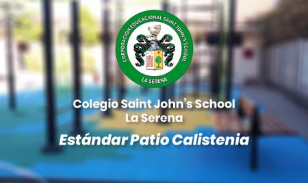 Implementación Estándar Patio Calistenia Colegio Saint John's School – La Serena