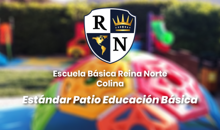 Implementación Estándar Patio Educación Básica Escuela Reina Norte – Colina