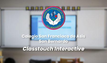 Implementación Classtouch Interactive Colegio San Francisco de Asis – San Bernardo