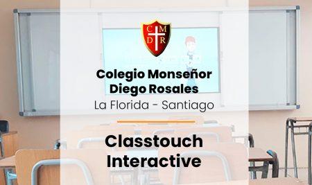 Implementación Classtouch Interactive Colegio Monseñor Diego Rosales – La Florida