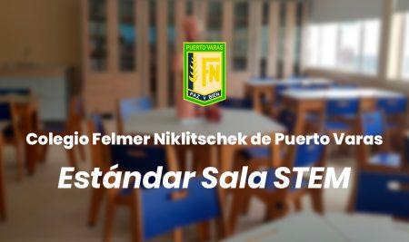 Implementación Sala STEM Colegio Felmer Niklitschek  – Puerto Varas