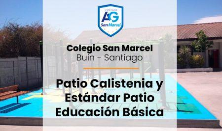 Implementación Patio Calistenia y  Educación Básica Colegio San Marcel de Buin
